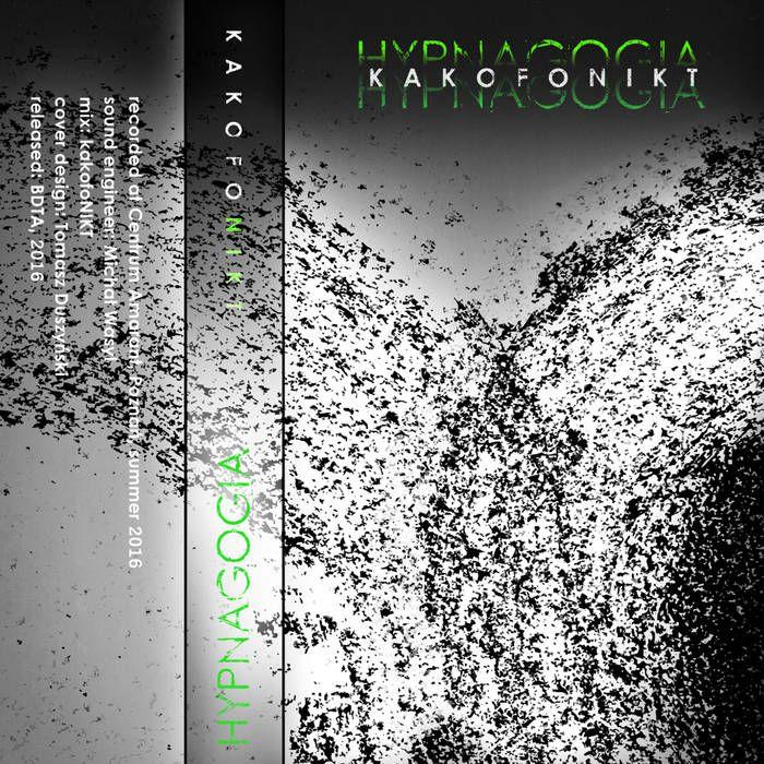Katofonikt - hypnagogia / kazeta