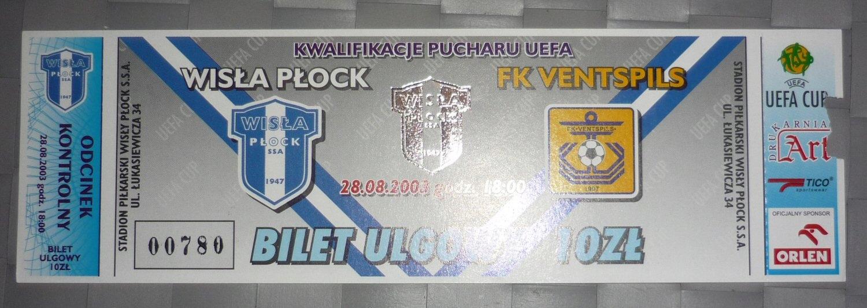 Bilet Wisła Płock - FK Ventspils 28.08.2003