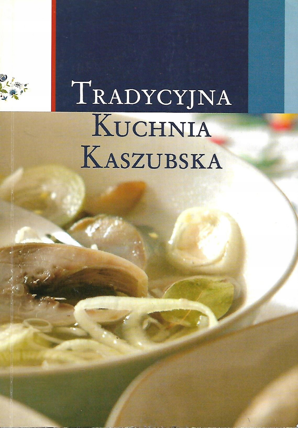 Niemiec Tradycyjna Kuchnia Kaszubska 7625707353