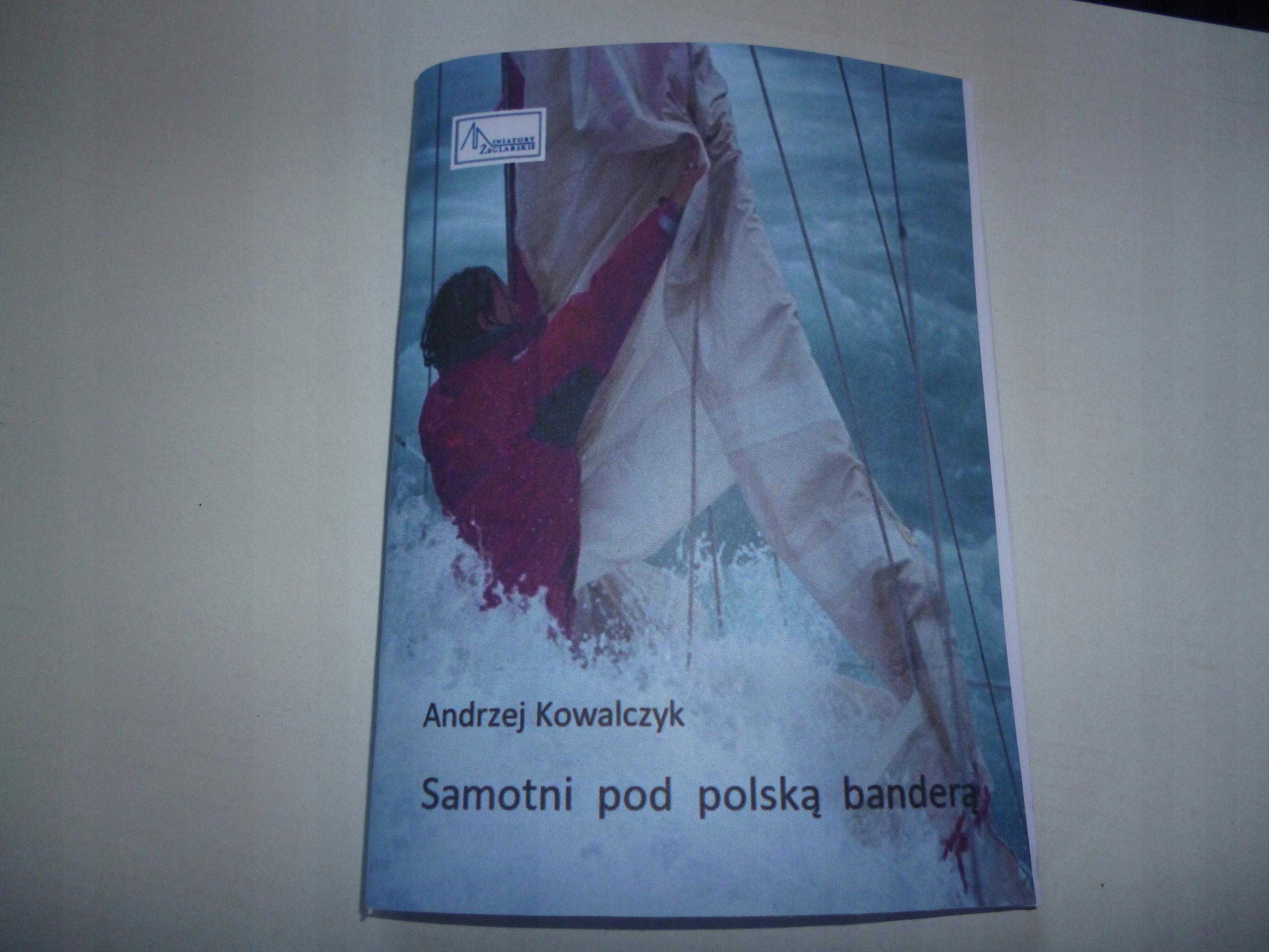 Samotni pod polską banderą - Andrzej Kowalczyk