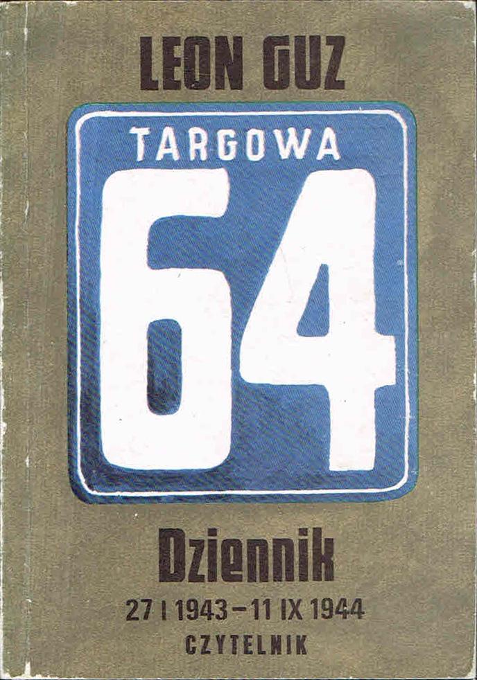 Leon GUZ Targowa 64 Dziennik 27 I 1943-11 IX 1944