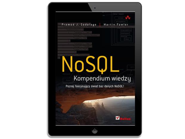 NoSQL. Kompendium wiedzy