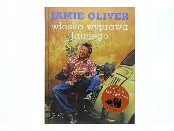Jamie Oliver Włoska Wyprawa Jamiego 7606426445