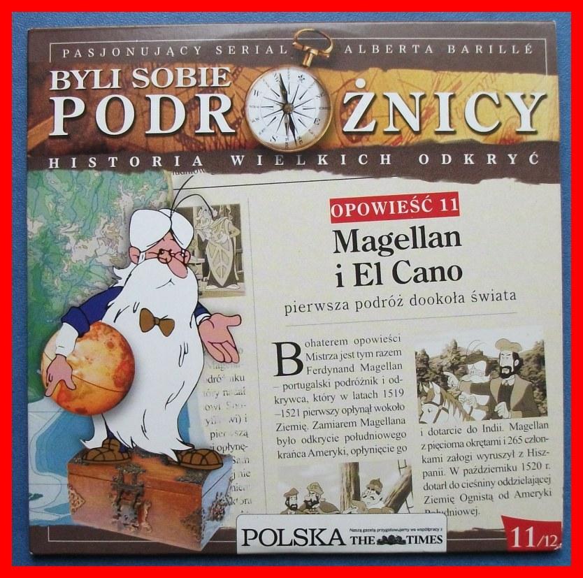 BYLI SOBIE PODRÓŻNICY - MAGELLAN I EL CANO - NR 11