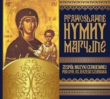 Prawosławne Hymny Maryjne. Zespół Muzyki Cerk. CD