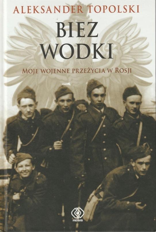 Aleksander Topolski Biez wodki /SRL