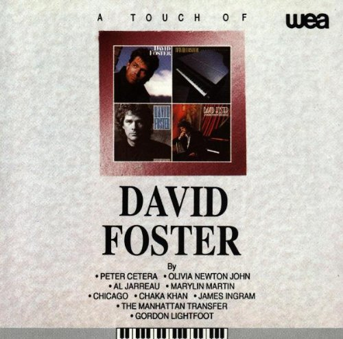 CD Foster, David - Touch Of David Foster