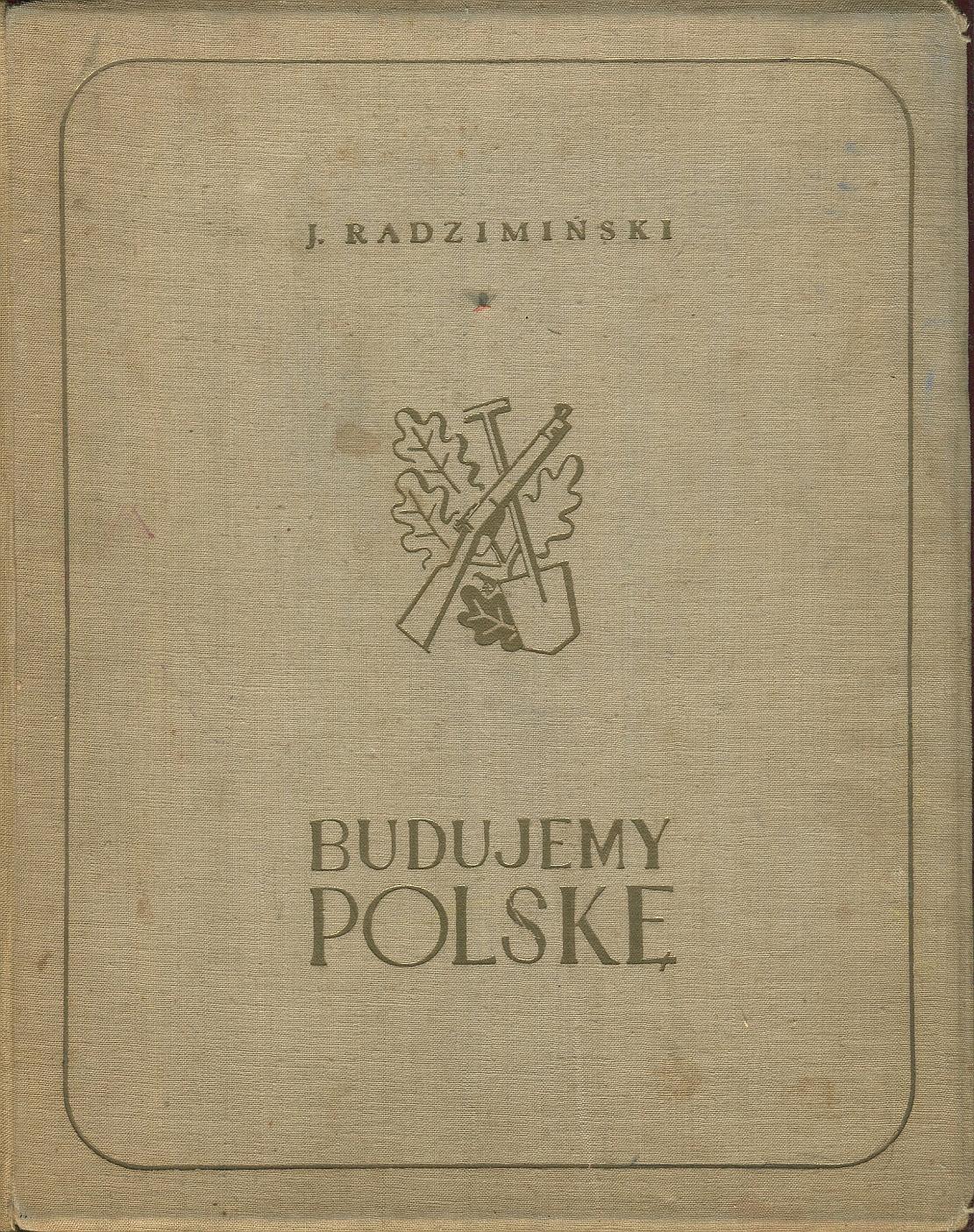 BUDUJEMY POLSKĘ Radzimiński 1939 armia gospodarka