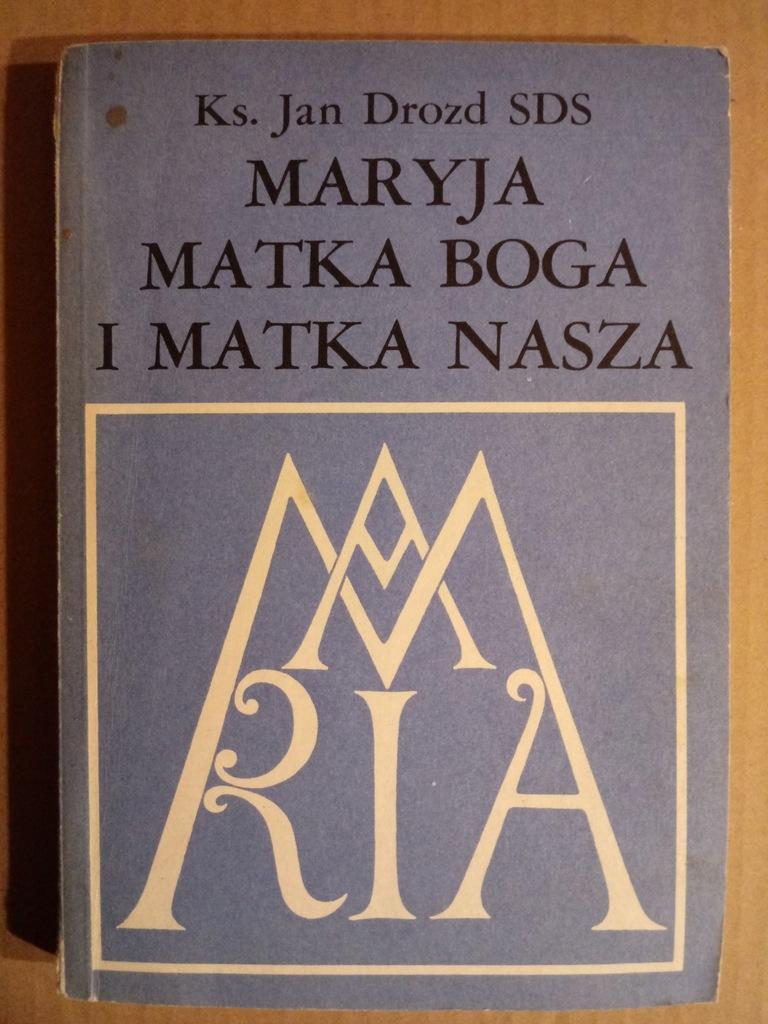 książka - Maryja Matka Boga i Matka nasza
