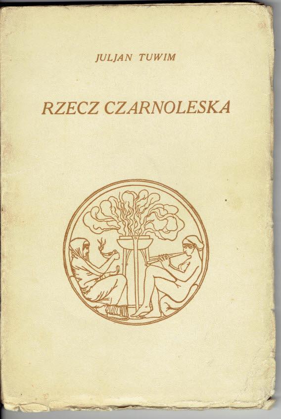 Julian Tuwim Rzecz Czarnoleska W Wa 1929