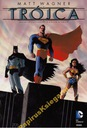 Trójca. Batman - Superman - Wonder Woman