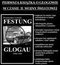 FESTUNG GLOGAU 1944-1945 - Пшемыслав Левики !!!