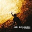 GOD'S OWN MEDICINE - Drachma 2014