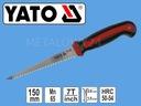 Piła do gipsów i drewna 150 mm YATO YT-3134