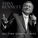 TONY BENNETT ALL TIME GREATEST HITS