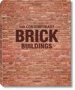 100 CONTEMPORARY BRICK BUILDINGS - TASCHEN