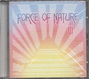 FORCE OF NATURE III _(CD)_