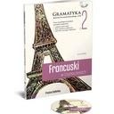 Francuski w tłumaczeniach. Gramatyka 2
