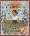 Monica Brown My Name Is Gabriela/Me Llamo Gabriela