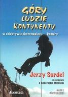 Góry ludzie kontynenty Jerzy Surdel