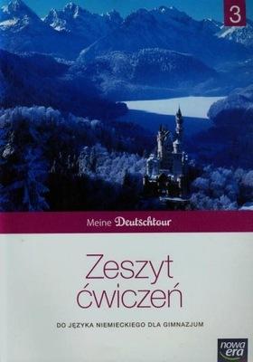 Meine Deutschtour 3 Zeszyt ćwiczeń Gimnazjum Kosac