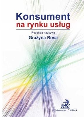 Konsument na rynku usług Rosa Grażyna
