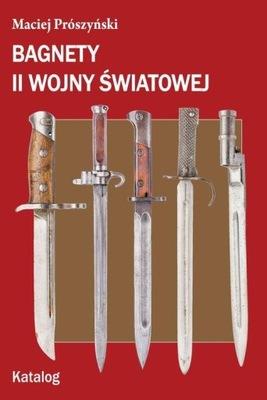 Bagnety II wojny światowej Katalog Prószyński Maci