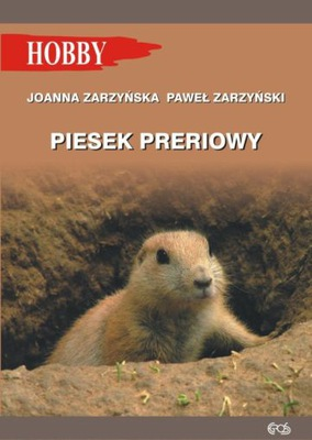 PIESEK PRERIOWY / ZARZYŃSCY / HOBBY NOWA W-wa