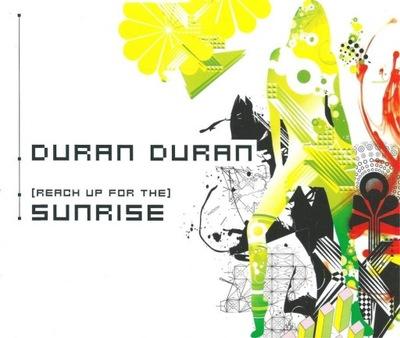 DURAN DURAN - REACH UP FOR THE SUNRISE -  SINGIEL