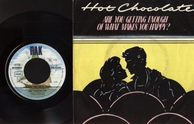 HOT CHOCOLATE - ARE YOU GETTING ENOUGH - OF WHAT