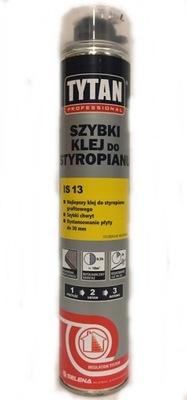 TYTAN IS 13 SZYBKI KLEJ DO STYROPIANU 870 ML IS13