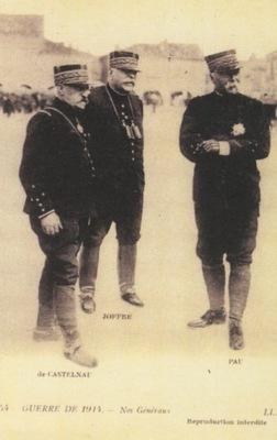 GUERRE DE 1915. НОС GENERAUX: DE CASTELNAU, ...