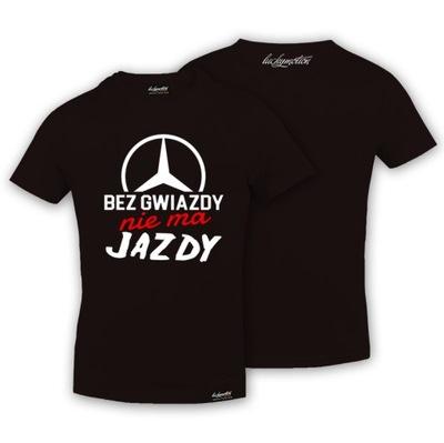 T-shirt koszulka BEZ GWIAZDY NIE MA JAZDY hit XL