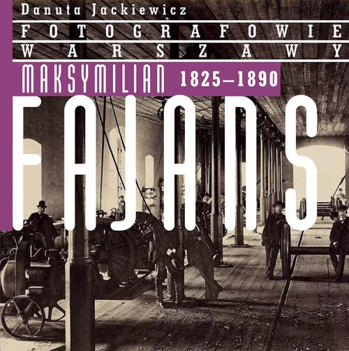 Maksymilian Fajans 1825-1890 Jackiewicz Danuta