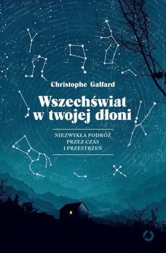 Wszechświat w twojej dłoni Christophe Galfard
