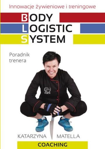 Body Logistic System Innowacje żywieniowe i trenin