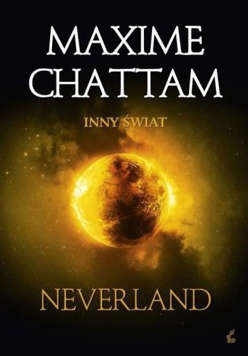 Inny świat 6 Neverland Chattam Maxime