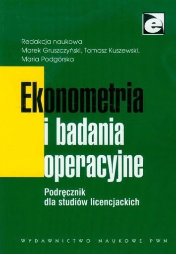 Ekonometria i badania operacyjne. Podręcznik dla s