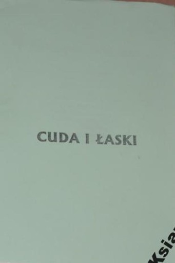 Cuda i łaski ks Zdziarski Kalendarz 1996- 2000