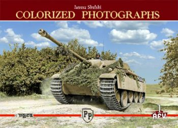 COLORIZED PHOTOGRAPHS  -  AFV  1 W.Trojca