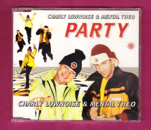 CH.LOWNOISE + MENTAL THEO  - PARTY (SINGLE) * 1997