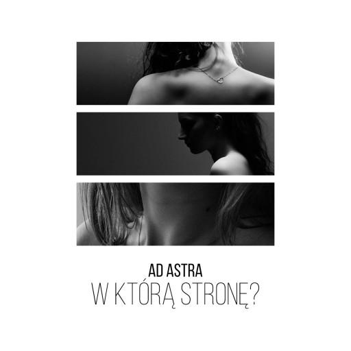 AD ASTRA - W którą stronę? (CD + booklet)